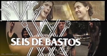 Seis de Bastos (2016) by Marc Moreno | Homies pt. 2