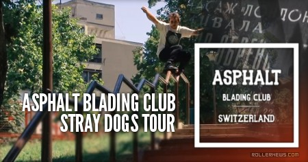 Asphalt Blading Club | The Stray Dogs Tour (2016)