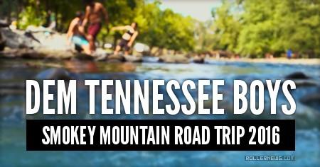 DEM TENNESSEE BOYS: Smokey Mountain Road Trip 2016
