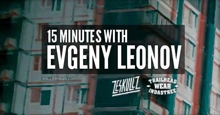 15 minutes with Evgeny Leonov (Russia)