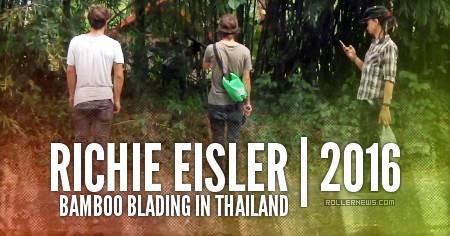 Richie Eisler: bamboo blading in Thailand