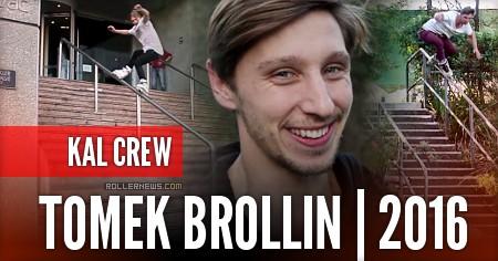 Tomek Brollin (Australia): Kal Crew | 2016 Section