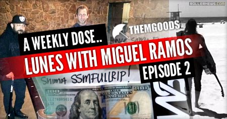 Themgoods: A weekly dose | Lunes with Miguel Ramos