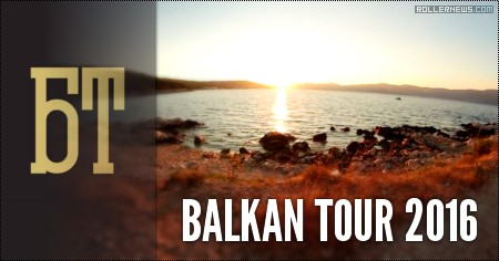 Balkan Tour 2016: Leaf Edit by Sven bursic