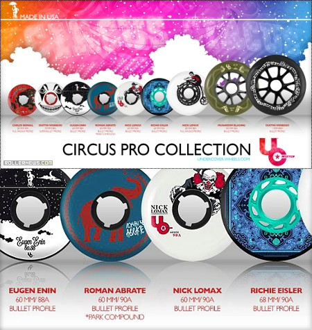 Undercover Wheels: Circus Pro Collection