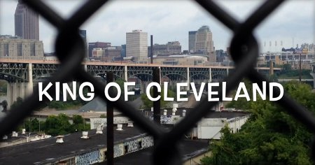The King of Cleveland 2016