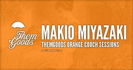 Themgoods Orange Couch Sessions: Makio Miyazaki