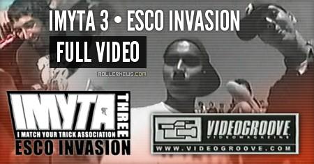 IMYTA 3 - ESCO INVASION (2001) Full Video