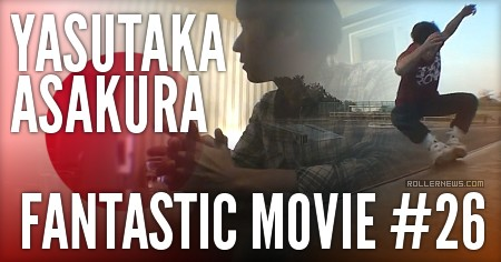 Yasutaka Asakura (Japan, 2016): FANTASTIC MOVIE #26