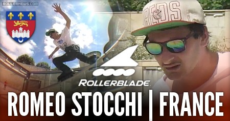 Romeo Stocchi: Bordeaux (France), Rollerblade File
