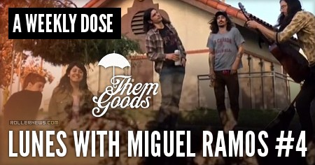 A Weekly Dose: Lunes with Miguel Ramos #4