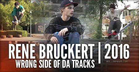 Rene Bruckert (Germany): Wrong side of da tracks
