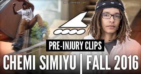 Chemi Simiyu: Fall 2016 | Rollerblade Edit