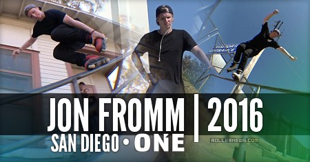Jon Fromm: San Diego (2016) | Oneblademag Edit