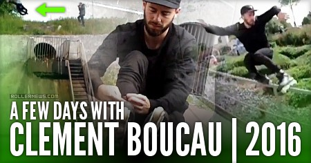 A Few days with Clement Boucau (France, 2016)