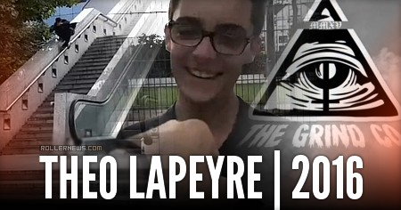 Theo Lapeyre (16, FR): The Grind Co | 2016 Profile