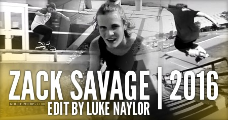 Zack Savage: 2016 Edit by Luke Naylor