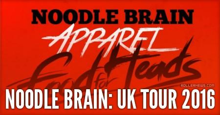 Noodle Brain: UK Tour 2016