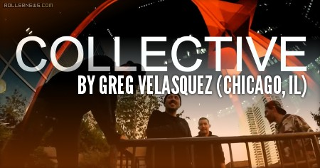 COLLECTIVE Edit (2016) by Greg Velasquez (Chicago, IL)