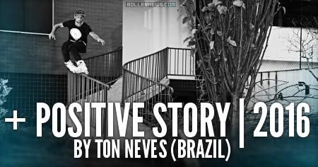 Positive Story (2016) by Ton Neves (Brazil): Trailer