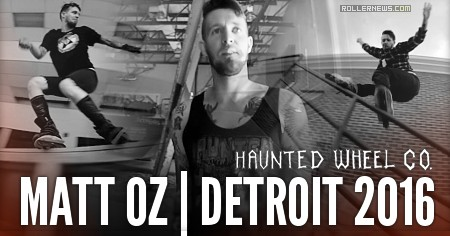 Matt Oz: Detroit, Haunted Edit | Die Die Die (2016)