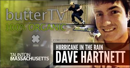 Dave Hartnett: Hurricane in the Rain (butterTV, 2016)