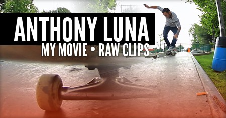 Anthony Luna (35): My Movie | Raw Clips (2016)