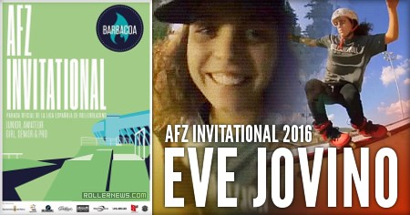 Eve Jovino: AFZ Invitational 2016 (Spain) Clips