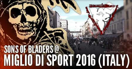 Sons of Bladers @ Miglio di Sport 2016 (Italy)