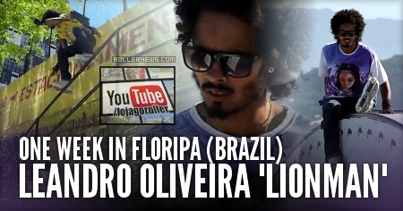 One Week in Brazil with Leandro Oliveira (2016)