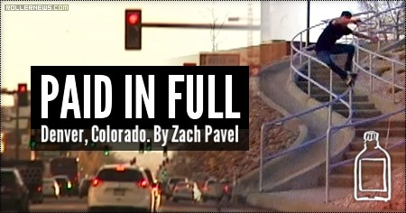 Paid in Full (2015-2016) by Zach Pavel - Full Video