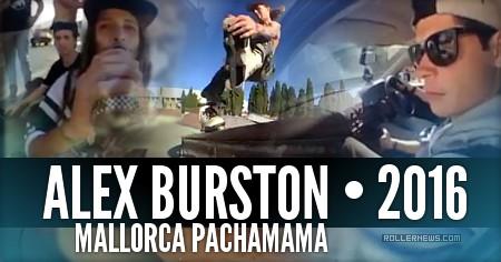 Alex Burston in Spain: MALLORCA PACHAMAMA (2016)