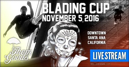 Themgoods: The Blading Cup 2016