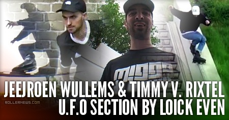 Jeejroen Wullems & Timmy V. Rixtel: U.F.O Section