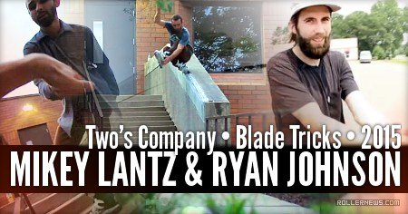 Mikey Lantz & Ryan Johnson: Two's Company (2015)