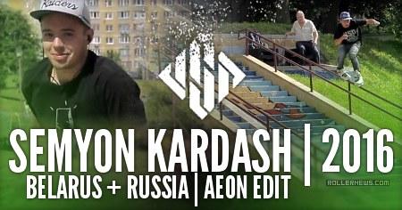 Semyon Kardash: Belarus + Russia | Aeon Edit (2016)