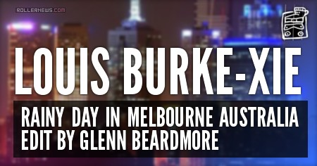 Louis Burke-Xie, Rainy day in Melbourne  (Australia, 2016): Edit by Glenn Beardmore