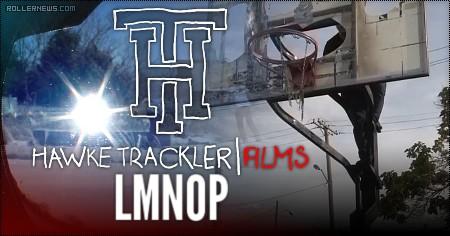 LMNOP by Hawke Trackler (2016)