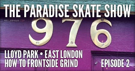 The Paradise skate show Ep. 2: How to Frontside grind