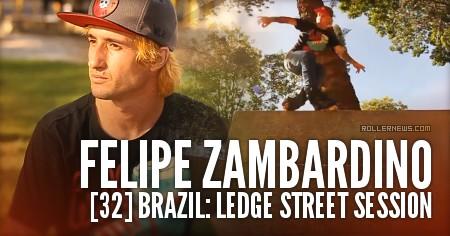 Felipe Zambardino (Brazil): Ledge Street Session (2016)