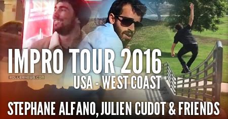 Stephane Alfano, Julien Cudot & Friends: Impro Tour 2016 | USA, West Coast