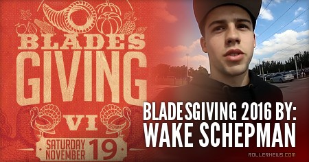 Bladesgiving 2016 (Florida): Edit by Wake Schepman