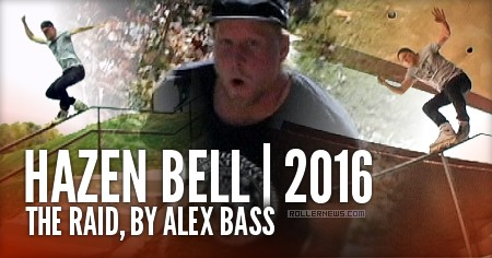 Hazen Bell: The Raid (2016) by Alex Bass