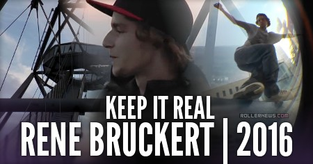 Rene Bruckert | Keep it real (Germany, 2016)