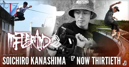Soichiro Kanashima: Now Thirtieth, MFTBRAND Teaser