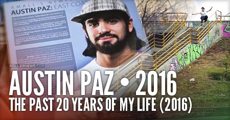 Austin Paz: The Past 20 Years Of My Life (2016)