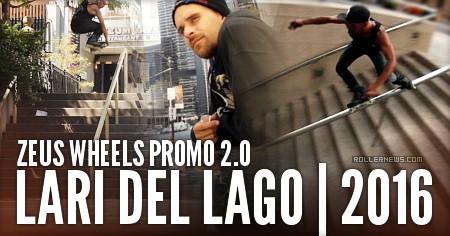 Lari Del Lago: Zeus Wheels Promo (2016)