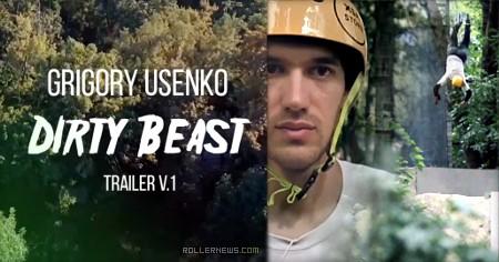 Grigoriy Usenko (Russia): Dirty Beast (Trailer)