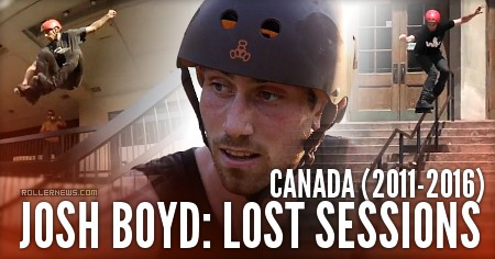 Josh Boyd: Lost Sessions in Canada (2011-2016)