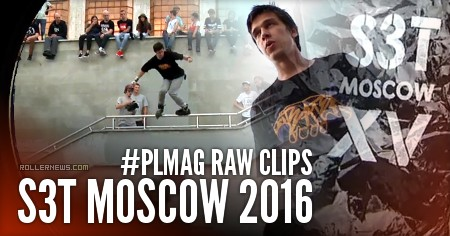 S3t Moscow 2016 (Russia): #PLMag Raw Clips